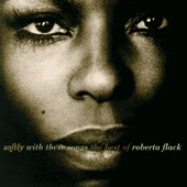 Best Of Roberta Flack: Softly With These Songs