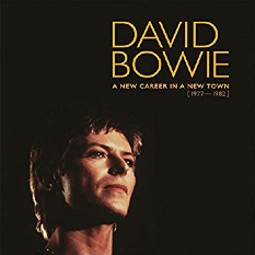 'A New Career in a New Town: 1977-1982' - David Bowie