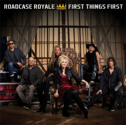 Roadcase Royale - 'First Things First'