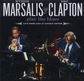 Wynton Marsalis & Eric Clapton Play the Blues -- Live from Jazz at Lincoln Center