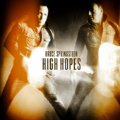 'High Hopes' - Bruce Springsteen
