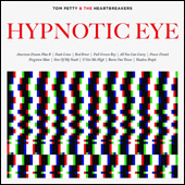 'Hypnotic Eye' - Tom Petty and the Heartbreakers