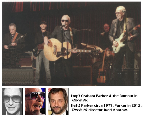Graham Parker and the Rumour, Graham Parker, Judd Apatow