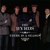 The Byrds - There Is a Season
