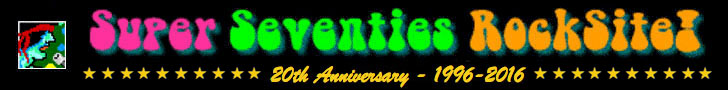 Super Seventies RockSite! - 20th Anniversary 1996-2016
