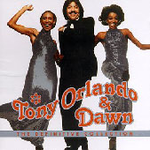 Tony Orlando & Dawn: The Definitive Collection