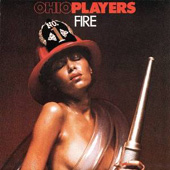 'Fire' - Ohio Players