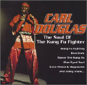 Carl Douglas: The Soul of the Kung Fu Fighter